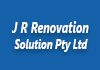 J R Renovation Solution Pty LTd