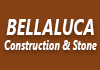 Bellaluca Construction & Stone