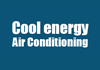 Cool energy Air Conditioning