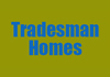 Tradesman Homes