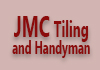 JMC Tiling and Handyman