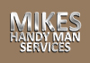 Mikes Handy Man Services