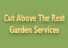 Cut Above The Rest Garden Services