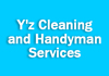 Y'z Cleaning and Handyman Services