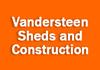 Vandersteen Sheds and Construction