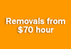 Removals from $70 hour