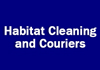 Habitat Cleaning and Couriers