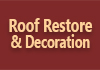 Roof Restore & Decoration