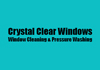 Crystal Clear Windows - Window Cleaning & Pressure Washing