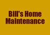Bill's Home Maintenance