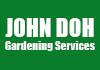 JOHN DOH Gardening Services
