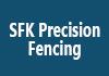 SFK Precision Fencing