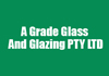 A Grade Glass And Glazing PTY LTD