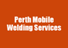 Perth Mobile Welding Services