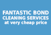 FANTASTIC BOND CLEANING SERVICES at very cheap price