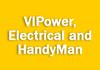 VIPower,  Electrical and HandyMan