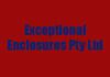 Exceptional Enclosures Pty Ltd