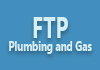 FTP Plumbing and Gas