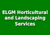 ELGM Horticultural and Landscaping Services