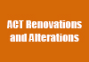 ACT Renovations and Alterations
