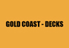 GOLD COAST - DECKS