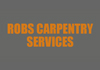 ROBS CARPENTRY SERVICES