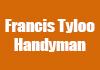 Francis Tyloo Handyman