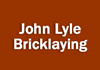 John Lyle Bricklaying