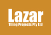 Lazar Tiling Projects Pty Ltd