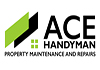ACE HANDYMAN Property Maintenance and Repairs