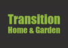 Transition Home & Garden
