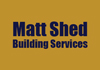 Matt Shed Building Services