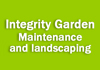 Integrity Garden Maintenance and landscaping