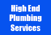 High End Plumbing Services