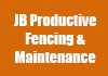 JB Productive Fencing & Maintenance
