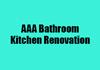 AAA Bathroom Kitchen Renovation