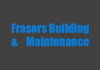 Frasers Building & maintenance