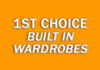 1ST CHOICE BUILT IN WARDROBES