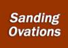 Sanding Ovations