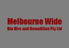 Melbourne Wide Bin Hire and Demolition Pty Ltd