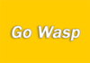 Go Wasp