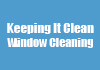 Keeping It Clean Window Cleaning