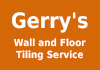Gerry's Wall and Floor Tiling Service