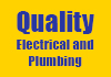 Quality Electrical and Plumbing