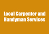 Local Carpenter and Handyman Services