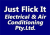 Just Flick It Electrical & Air Conditioning Pty.Ltd.