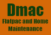 Dmac Flatpac and Home Maintenance