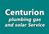 Centurion plumbing gas and solar Service
