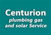 Centurion plumbing gas and solar Service