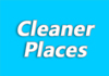 Cleaner Places
